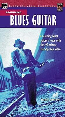 Complete Blues Guitar Method  Beginning Blues Guitar, Video