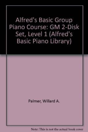 Alfred's Basic Group Piano Course : Willard A Palmer