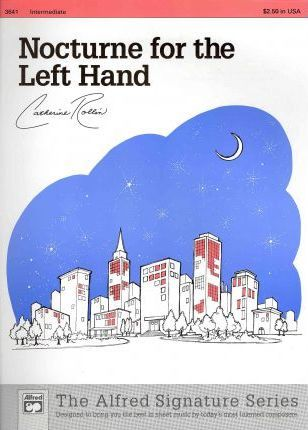 Nocturne for Left Hand (for Left Hand Alone)