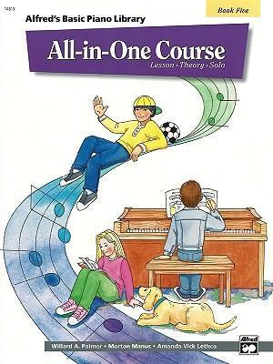Alfred's Basic All-In-One Course, Bk 5 : Lesson * Theory * Solo
