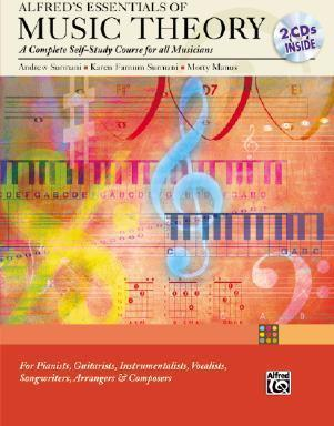 Alfred's Essentials of Music Theory Complete Self Study Guide : A Complete Self-study Course for All Musicians