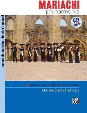 Mariachi Philharmonic (Mariachi in the Traditional String Orchestra)