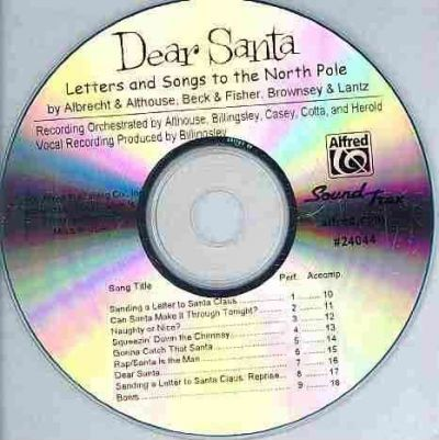 Dear Santa: Letters and Songs to the North Pole