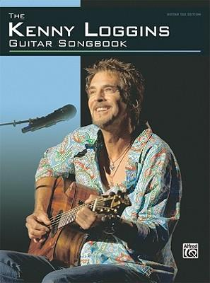 The Kenny Loggins Guitar Songbook