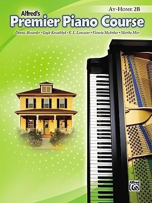 Premier Piano Course At-Home Book, Bk 2b