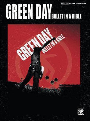 """""""Green Day"""" - Bullet in a Bible"""