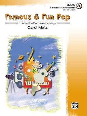 Famous & Fun Pop, Bk 3