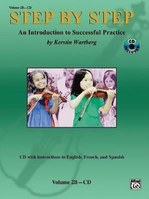 Step by Step Volume 2B : An Introduction to Successful Practice