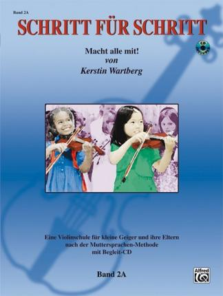 Step by Step 2a -- An Introduction to Successful Practice for Violin