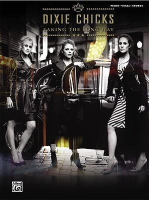 Dixie Chicks -- Taking the Long Way