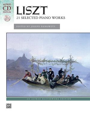 Liszt -- 21 Selected Piano Works : Book & CD