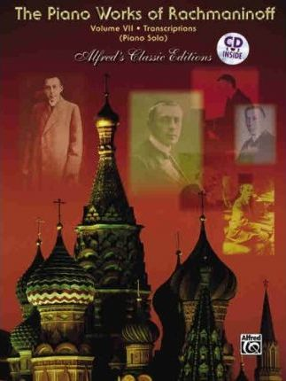 The Piano Works of Rachmaninoff, Vol 7