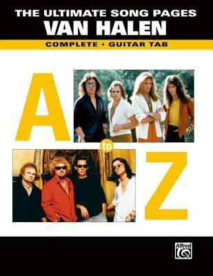 The Ultimate Song Pages Van Halen -- A to Z