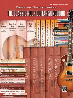 The Classic Rock Guitar Songbook