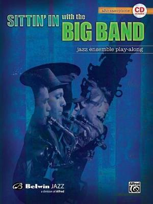 Sittin' in with the Big Band, Vol 1