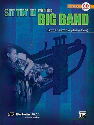 Sittin' in with the Big Band: Trumpet