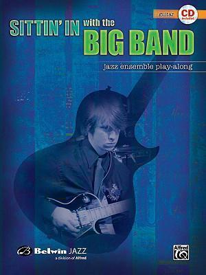 Sittin' in with the Big Band: Guitar