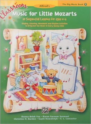 Classroom Music for Little Mozarts -- The Big Music Book, Bk 3