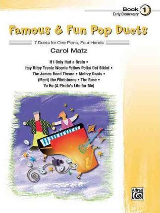 Famous & Fun Pop Duets, Bk 1