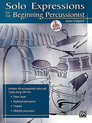 Solo Expressions for the Beginning Percussionist