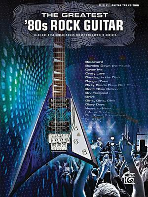 The Greatest '80s Rock Guitar