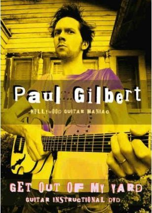 Paul Gilbert -- Get Out of My Yard