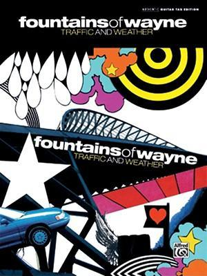 Fountains of Wayne -- Traffic and Weather