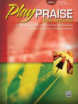 Play Praise -- Most Requested, Bk 4