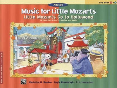 Little Mozarts Go to Hollywood, Pop Book 1 & 2