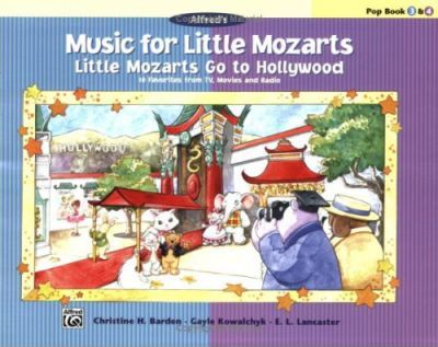 Music for Little Mozarts -- Little Mozarts Go to Hollywood, Bk 3-4