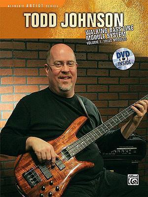 The Todd Johnson Walking Bass Line Module System, Vol 1