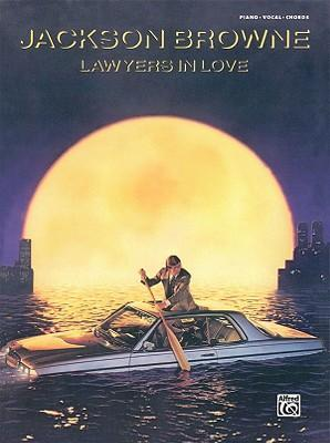 Jackson Browne -- Lawyers in Love