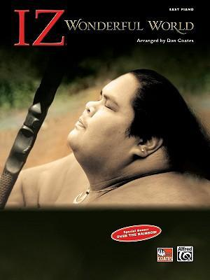 "Israel ""iz"" Kamakawiwo'ole -- Wonderful World"