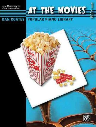 Dan Coates Popular Piano Library -- At the Movies, Bk 1