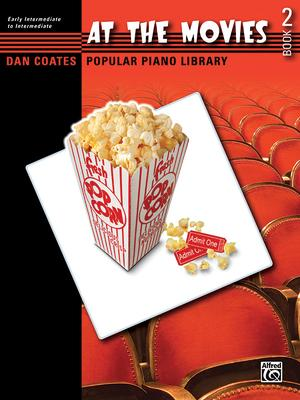 Dan Coates Popular Piano Library -- At the Movies, Bk 2