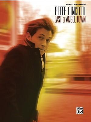 Peter Cincotti: East of Angel Town