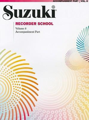 Suzuki Recorder School (Soprano and Alto Recorder), Vol 7