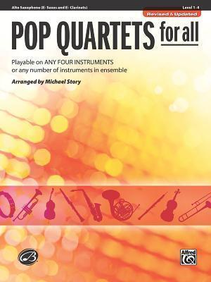 Pop Quartets for All: Alto Saxophone