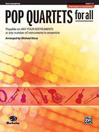 Pop Quartets for All: Tenor Saxophone