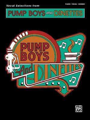 Vocal Selections from Pump Boys and Dinettes