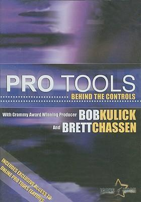 Pro Tools Behind the Controls