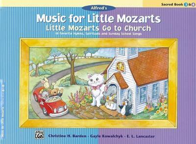 Little Mozarts Go to Church, Sacred Book 3 & 4