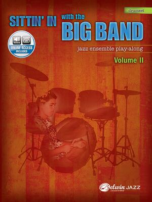 Sittin' in with the Big Band, Volume II: Drumset