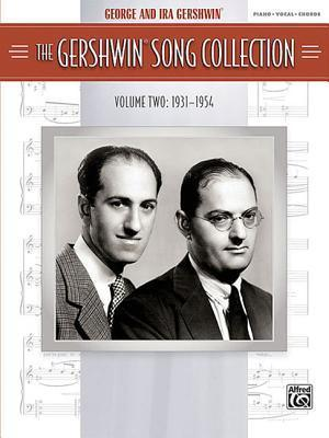 The Gershwin Song Collection, Volume Two: 1931-1954