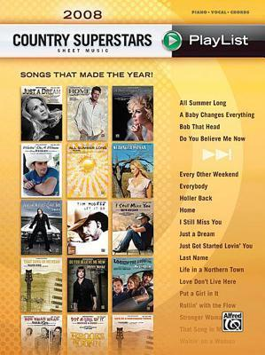 2008 Country Superstars Sheet Music Playlist