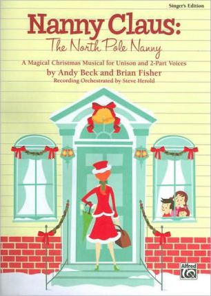 Nanny Claus: The North Pole Nanny Director's Score