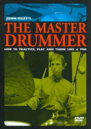 The John Riley's the Master Drummer