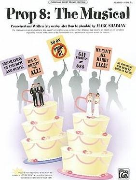 Prop 8 -- The Musical