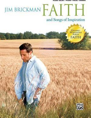 The Jim Brickman -- Faith and Songs of Inspiration, Vol 4