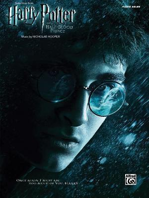 Selections from Harry Potter and the Half-Blood Prince